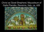 christ as good shepherd mausoleum of galla placidia ravenna italy ca 425