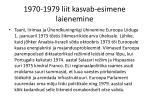 1970 1979 liit kasvab esimene laienemine