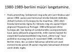 1980 1989 berliini m ri langetamine