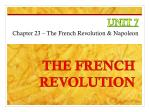 unit 7 chapter 23 the french revolution napoleon
