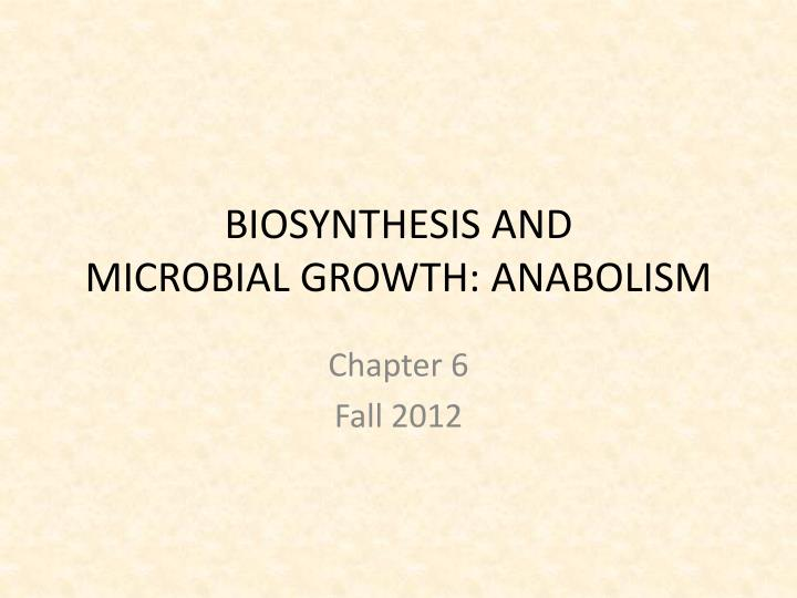 biosynthesis and microbial growth anabolism n.