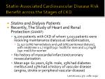 statin associated cardiovascular disease risk benefit across the stages of ckd11
