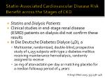 statin associated cardiovascular disease risk benefit across the stages of ckd5