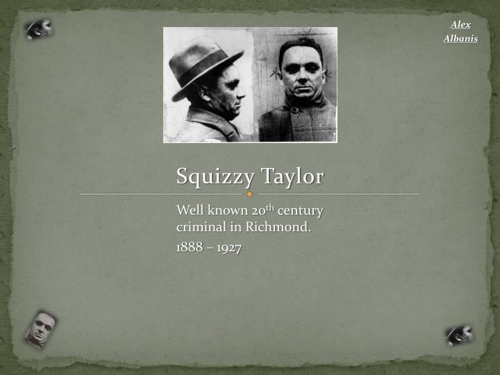 squizzy taylor n.