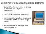 commpower crs already a digital platform