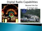 digital radio capabilities beyond the ear a strategic plan
