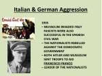 italian g erman aggression