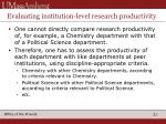 evaluating institution level research productivity