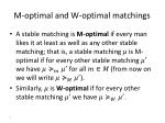 m optimal and w optimal matchings