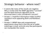 strategic behavior where next