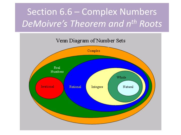 section 6 6 complex numbers demoivre s theorem and n th roots n.