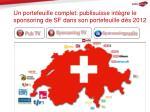 un portefeuille complet publisuisse int gre le sponsoring de sf dans son portefeuille d s 2012