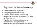 fagforum for b rnefysioterapi