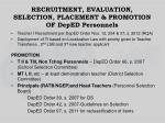 recruitment evaluation selection placement promotion of deped personnels