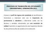 procesos de transici n del estudiante universitario generaci n 2011