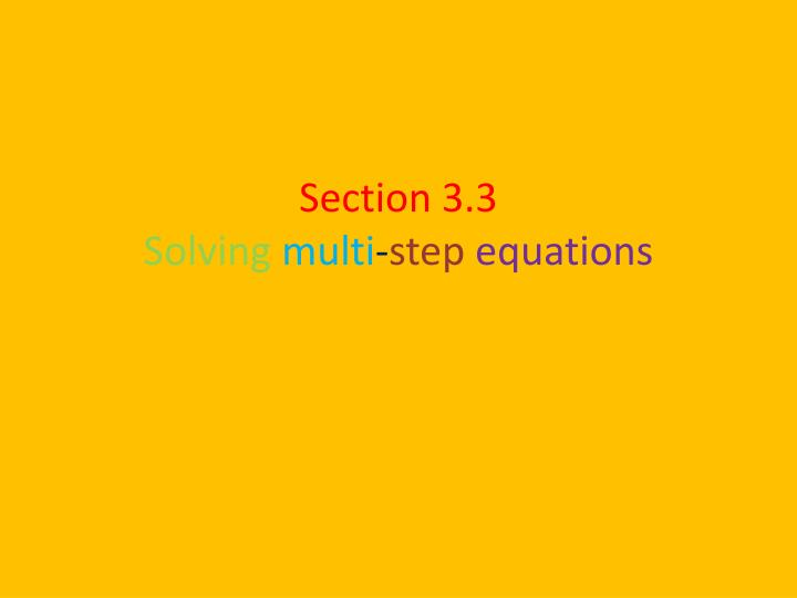 section 3 3 solving multi step equations n.