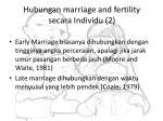 hubungan marriage and fertility secara individu 2