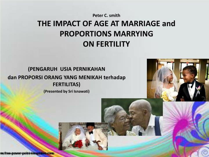 peter c smith the impact of age at marriage and proportions marrying on fertility n.