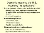 does this matter to the u s economy t o agriculture