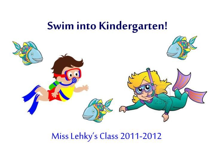 swim into kindergarten n.