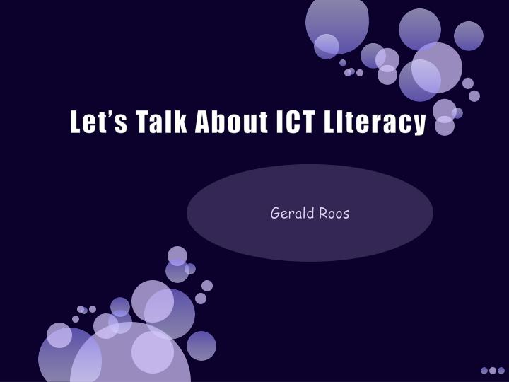 let s talk about ict literacy n.