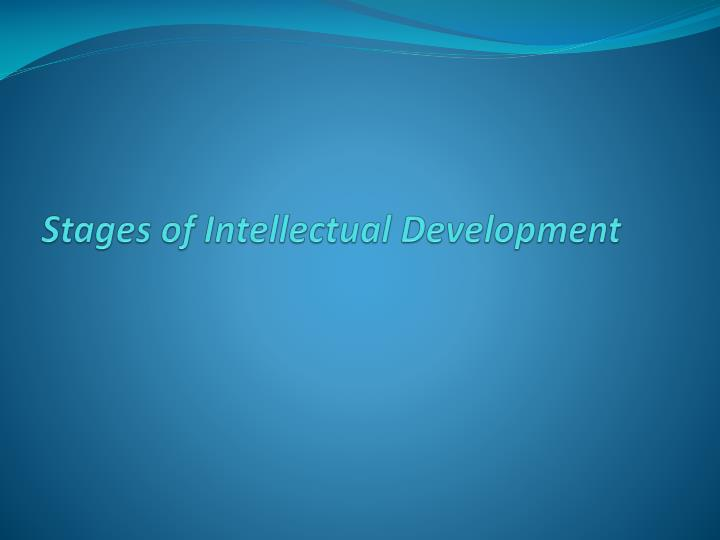 stages of intellectual development n.