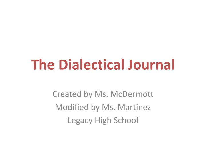the dialectical journal n.