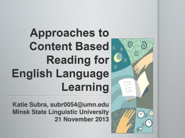 approaches to content based reading for english language learning n.