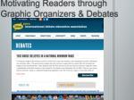 motivating readers through graphic organizers debates