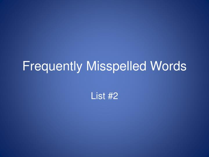 frequently misspelled words n.
