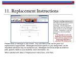 11 replacement instructions
