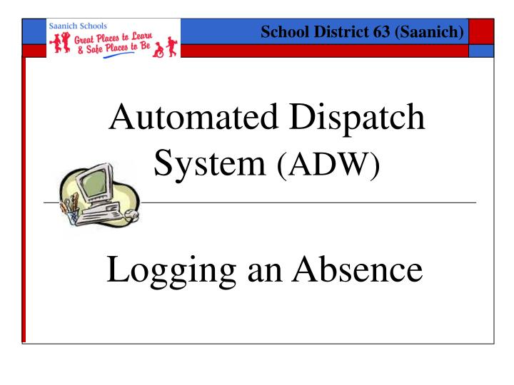 automated dispatch system adw n.