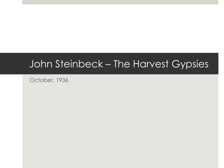 john steinbeck the harvest gypsies n.