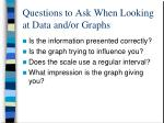 questions to ask when looking at data and or graphs