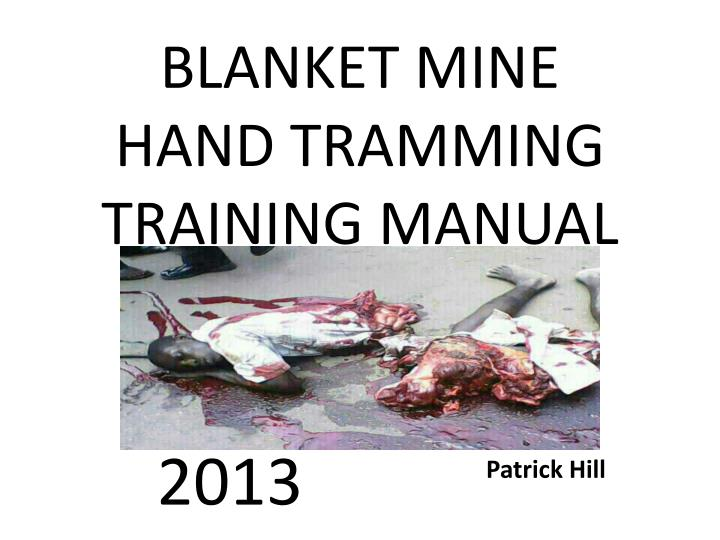 blanket mine hand tramming training manual n.