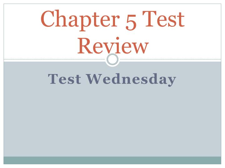 chapter 5 test review n.