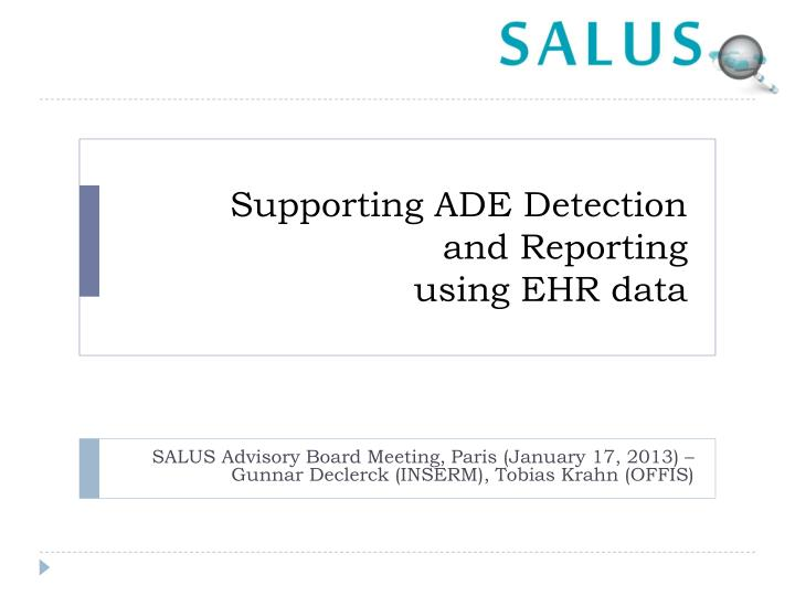 supporting ade detection and reporting using ehr data n.