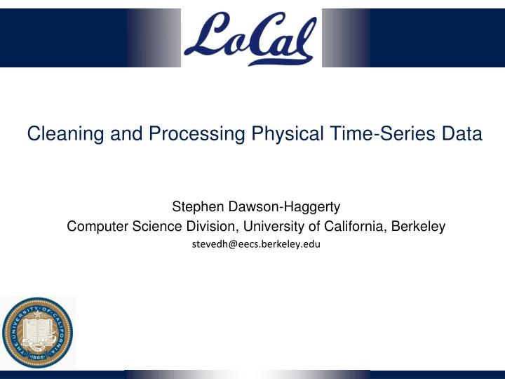 cleaning and processing physical time series data n.