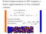easiest improvement to gc requires a better approximation of the excluded volume