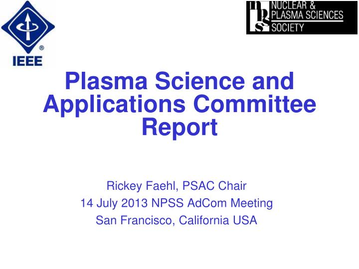 plasma science and applications committee report n.