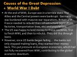 causes of the great depression 4 world war i debt
