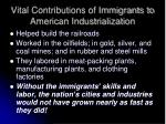 vital contributions of immigrants to american industrialization
