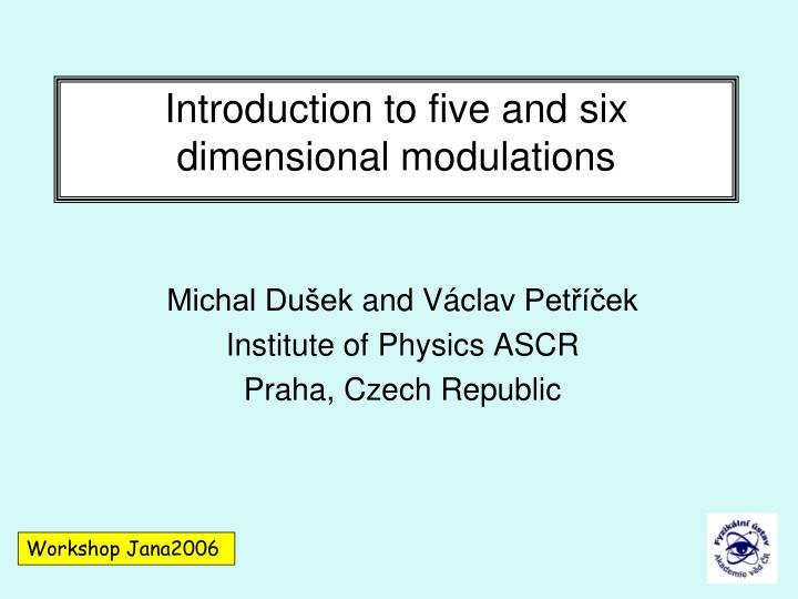 introduction to five and six dimensional modulations n.