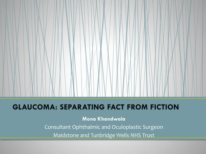 glaucoma separating fact from fiction n.