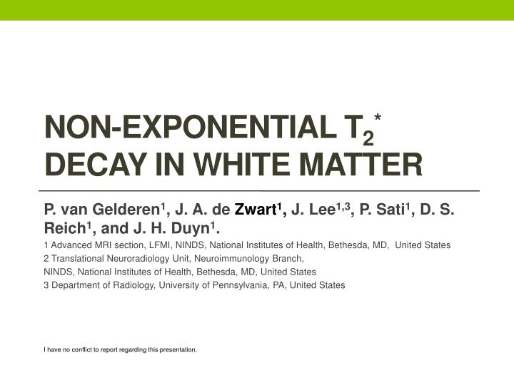 non exponential t 2 decay in white matter n.