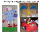 hobby baking shape cakes cookies