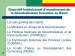 dispositif institutionnel d encadrement de la d centralisation financi re au b nin