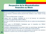 perspective de la d centralisation financi re au b nin
