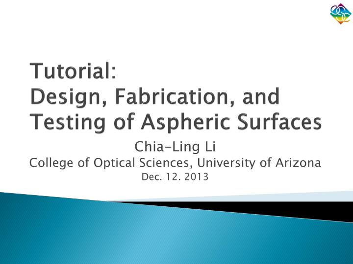 tutorial design fabrication and testing of aspheric surfaces n.