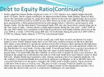 debt to equity ratio continued